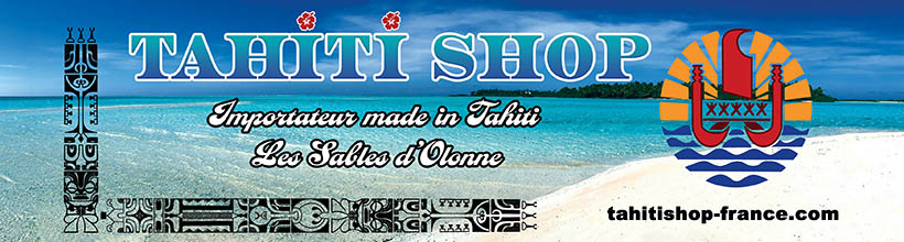 Chemise de Tahiti, Tee shirts manches courtes de Tahiti, Tee shirts sans manches de Tahiti, Débardeurs de Tahiti,
